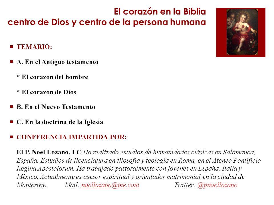 El corazón en la Biblia centro de Dios y centro de la persona humana