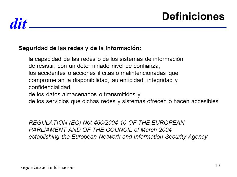 Definiciones Seguridad de las redes y de la información: