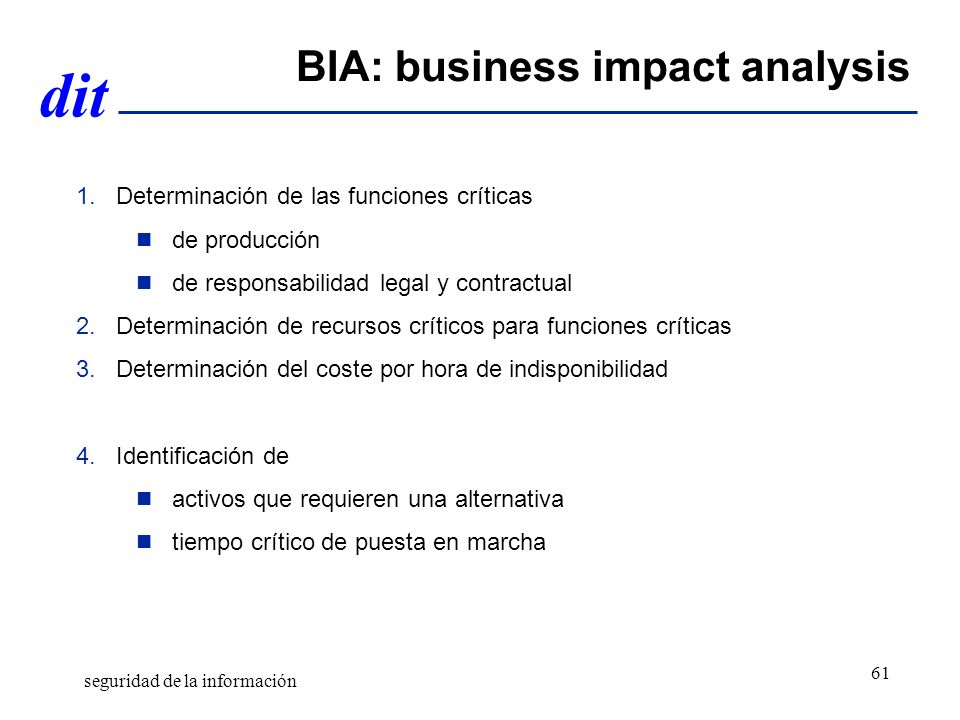 BIA: business impact analysis