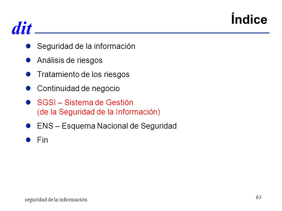 Índice Seguridad de la información Análisis de riesgos