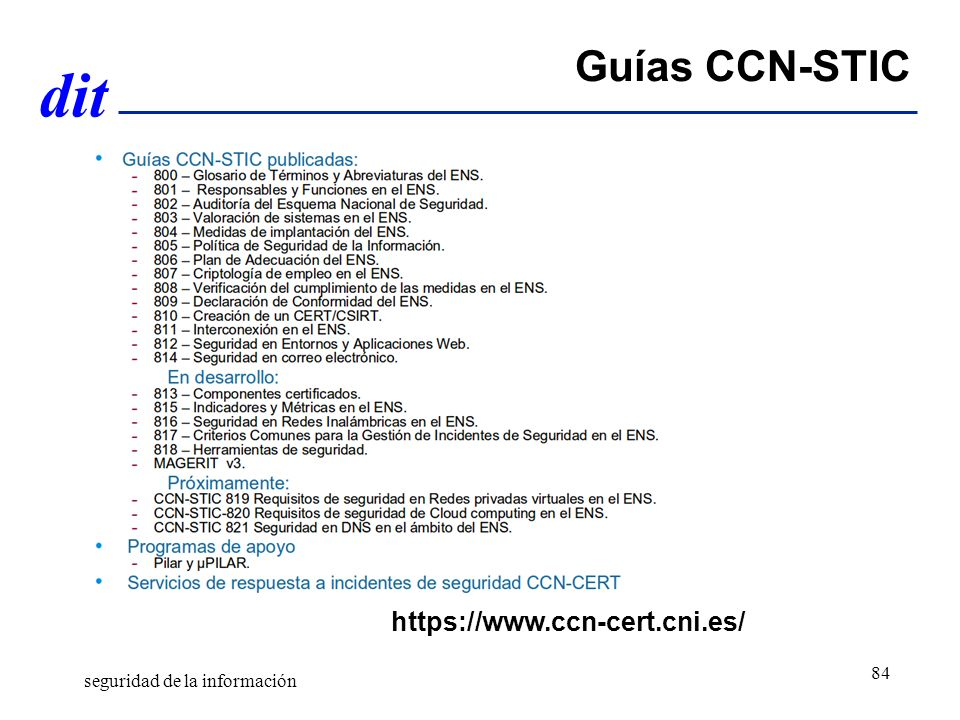 Guías CCN-STIC https://www.ccn-cert.cni.es/