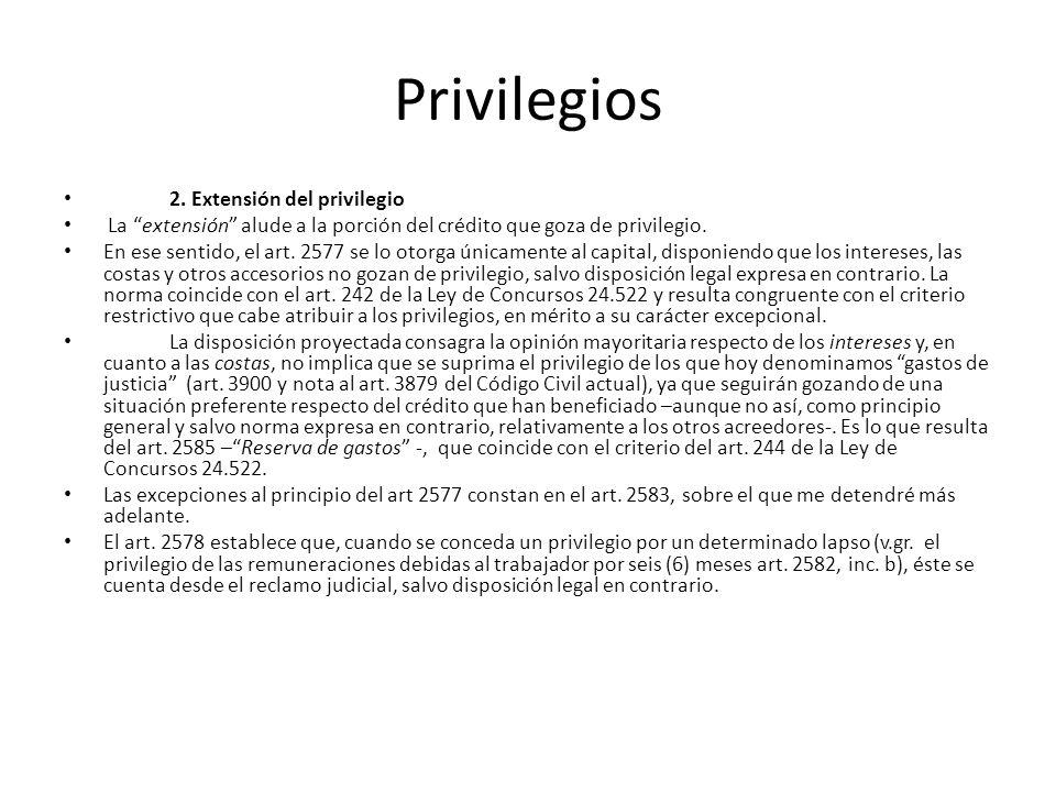 Privilegios 2. Extensión del privilegio