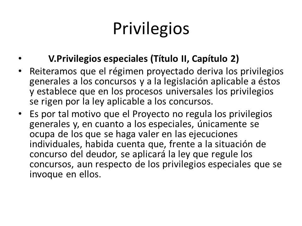 Privilegios V.Privilegios especiales (Título II, Capítulo 2)