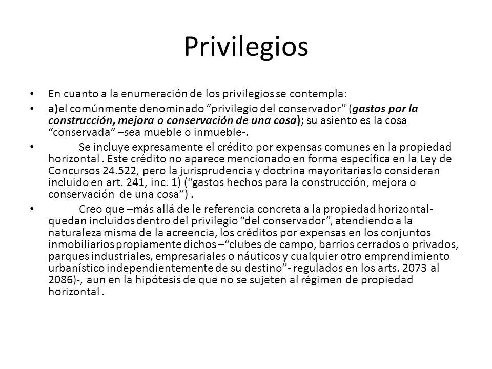Privilegios En cuanto a la enumeración de los privilegios se contempla:
