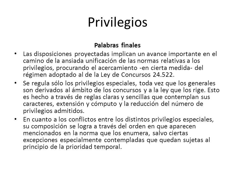 Privilegios Palabras finales