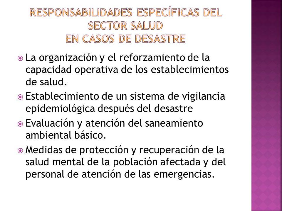 RESPONSABILIDADES ESPECÍFICAS DEL SECTOR SALUD EN CASOS DE DESASTRE
