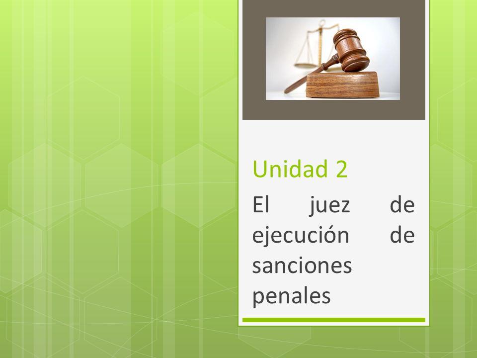 El juez de ejecución de sanciones penales
