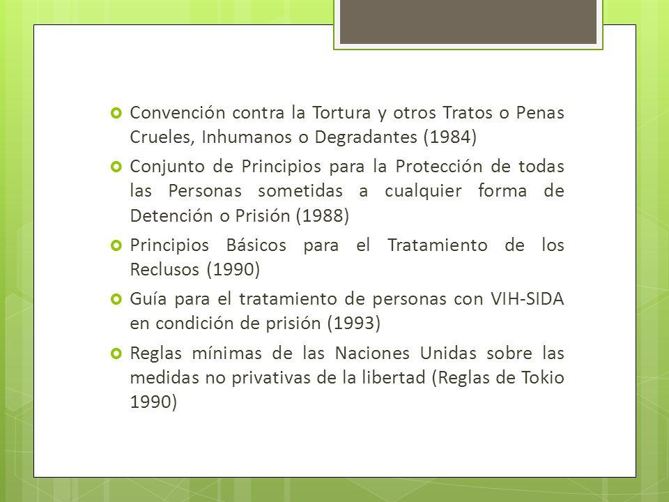Convención contra la Tortura y otros Tratos o Penas Crueles, Inhumanos o Degradantes (1984)