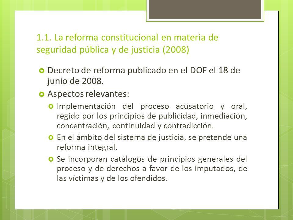1.1. La reforma constitucional en materia de seguridad pública y de justicia (2008)