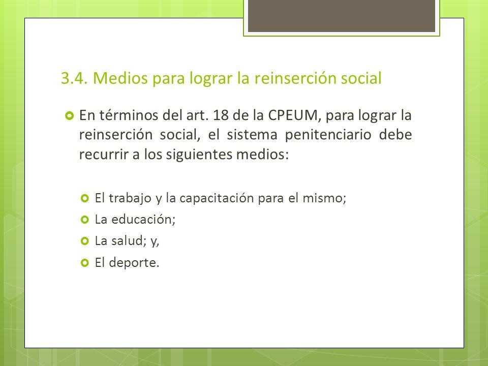 3.4. Medios para lograr la reinserción social