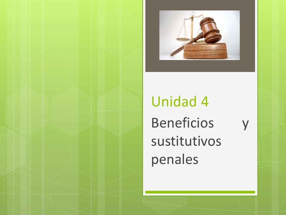 Beneficios y sustitutivos penales