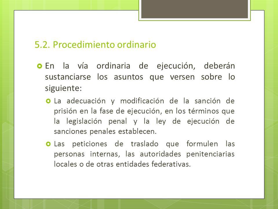 5.2. Procedimiento ordinario