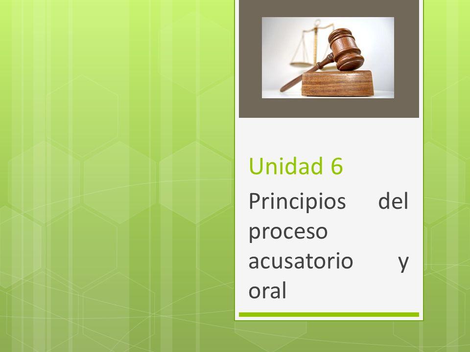 Principios del proceso acusatorio y oral