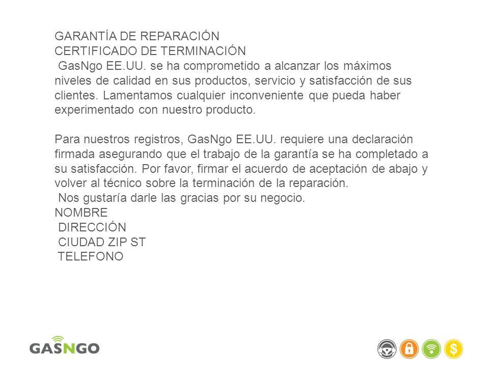 GARANTÍA DE REPARACIÓN CERTIFICADO DE TERMINACIÓN GasNgo EE. UU