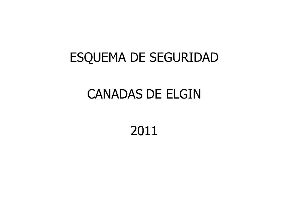 ESQUEMA DE SEGURIDAD CANADAS DE ELGIN 2011
