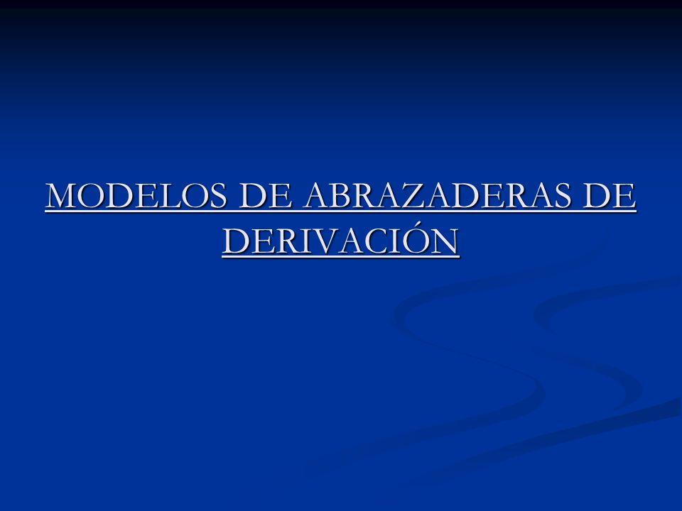 MODELOS DE ABRAZADERAS DE DERIVACIÓN