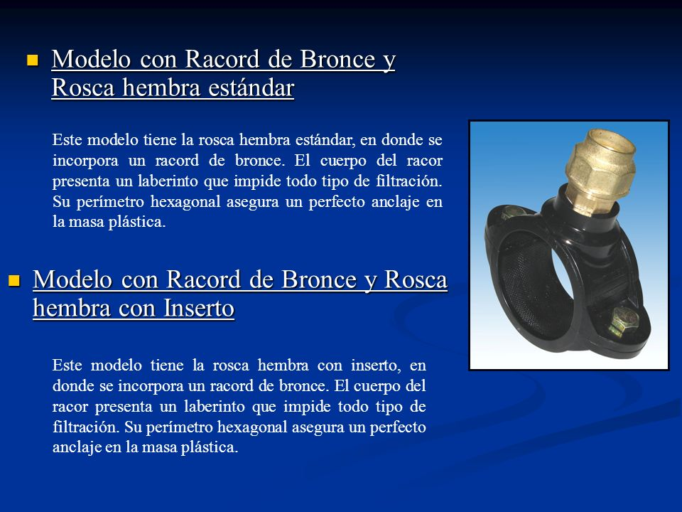 Modelo con Racord de Bronce y Rosca hembra estándar