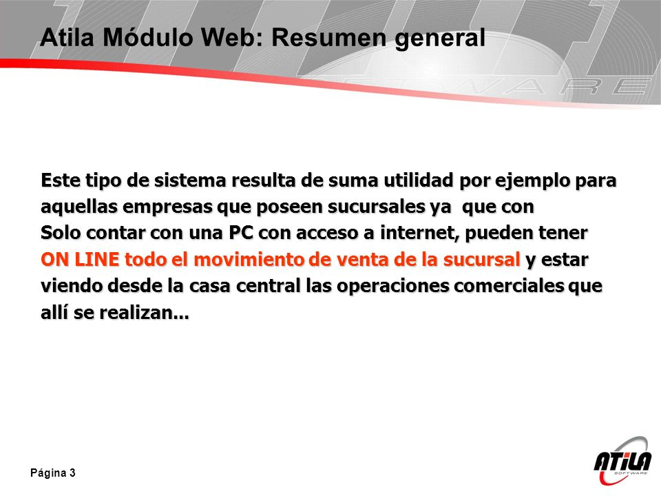Atila Módulo Web: Resumen general