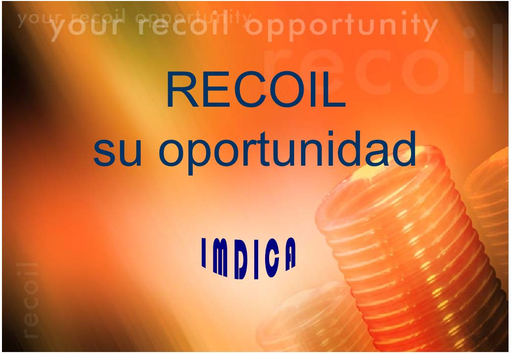 RECOIL su oportunidad