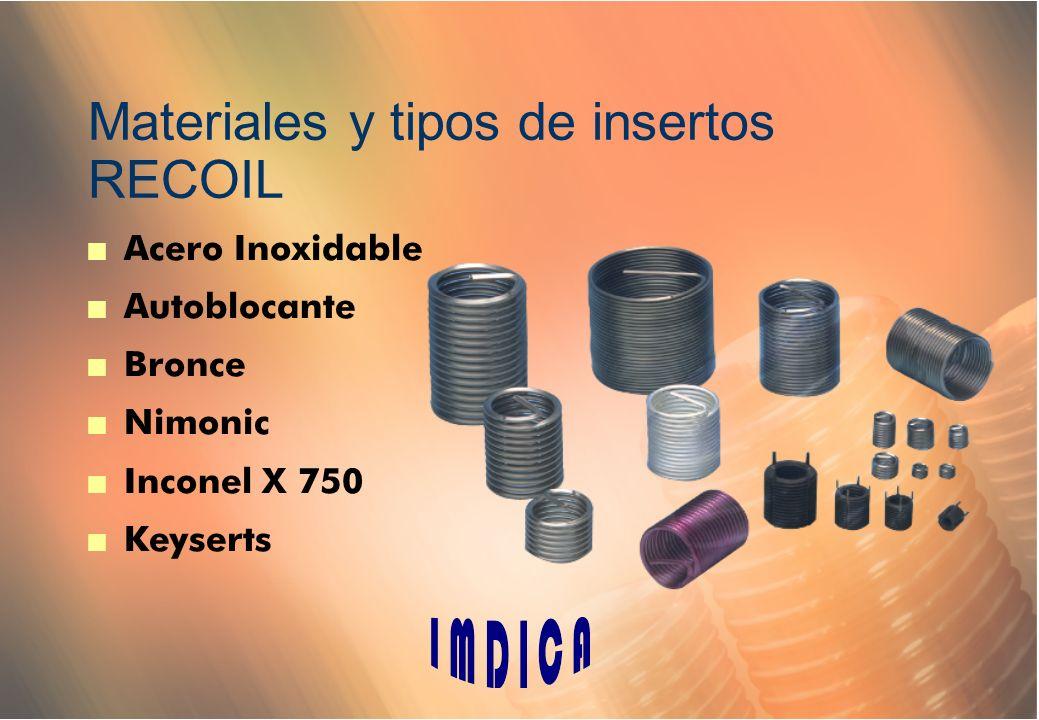 Materiales y tipos de insertos RECOIL