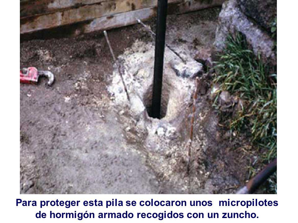 Para proteger esta pila se colocaron unos micropilotes