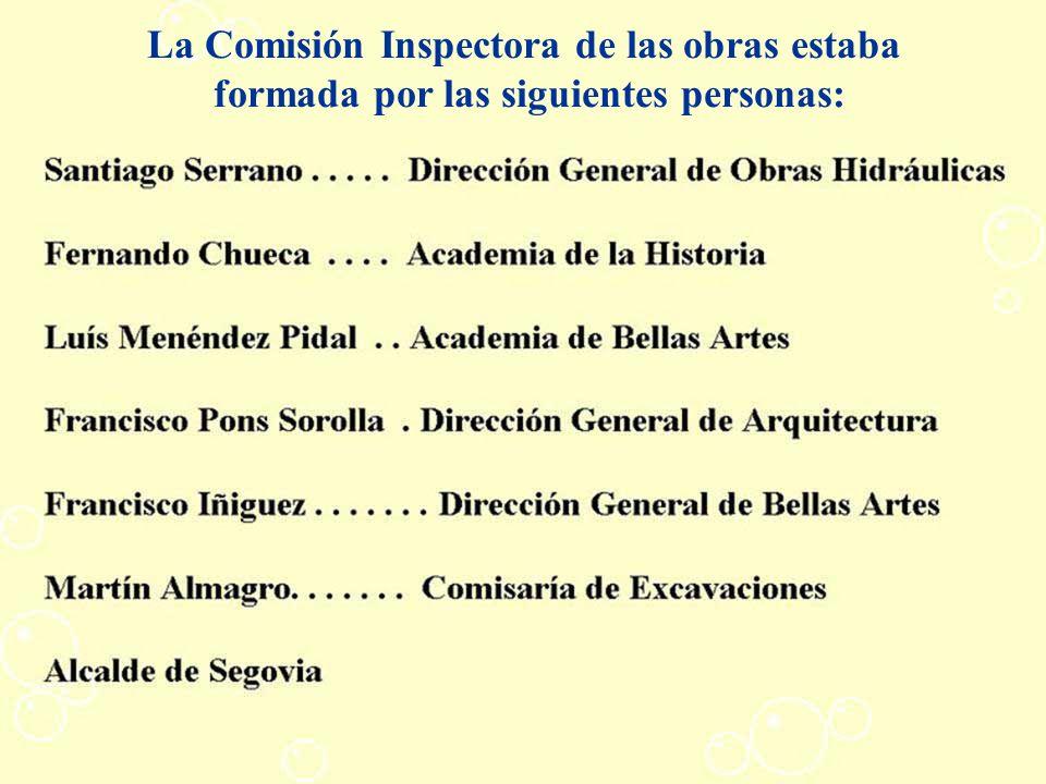 La Comisión Inspectora de las obras estaba