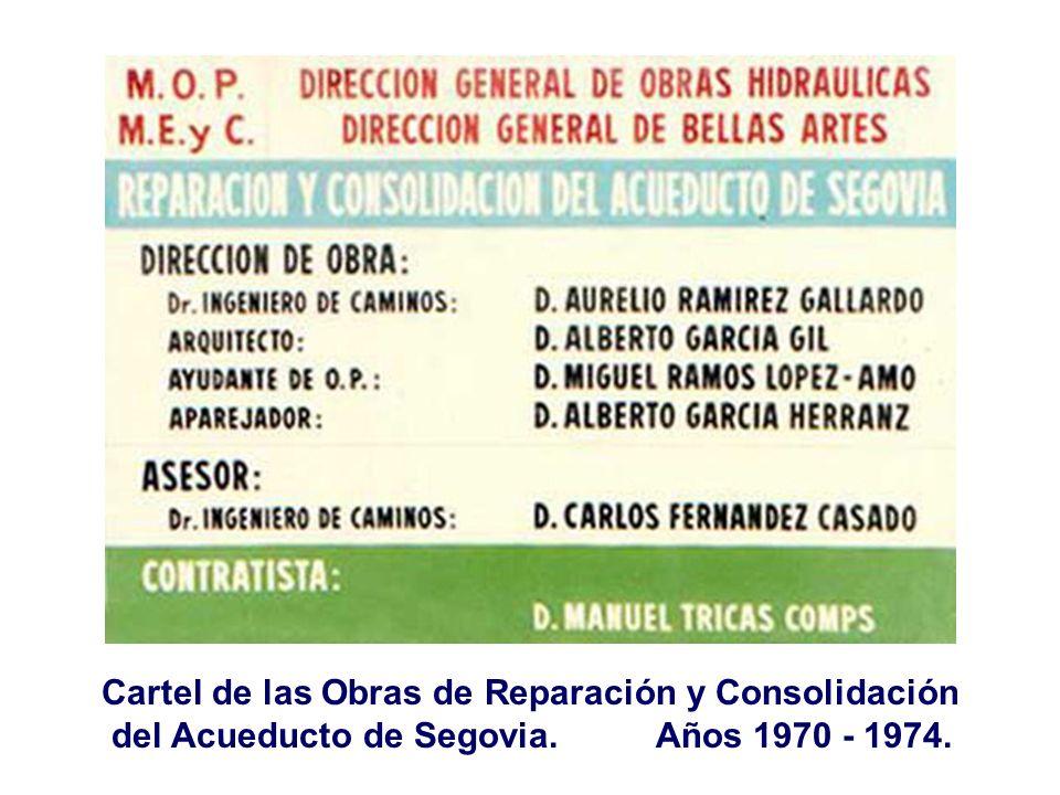 Cartel de las Obras de Reparación y Consolidación