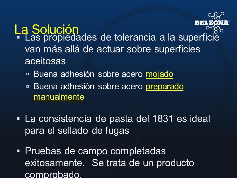 La SoluciónLas propiedades de tolerancia a la superficie van más allá de actuar sobre superficies aceitosas.