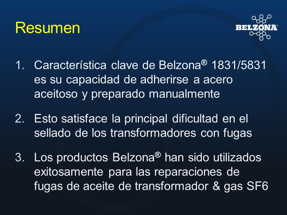 Resumen Característica clave de Belzona® 1831/5831 es su capacidad de adherirse a acero aceitoso y preparado manualmente.