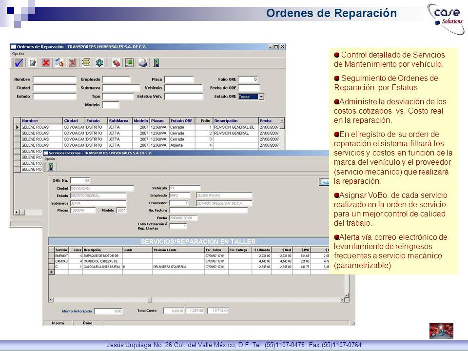 Ordenes de Reparación Control detallado de Servicios de Mantenimiento por vehículo. Seguimiento de Ordenes de Reparación por Estatus.