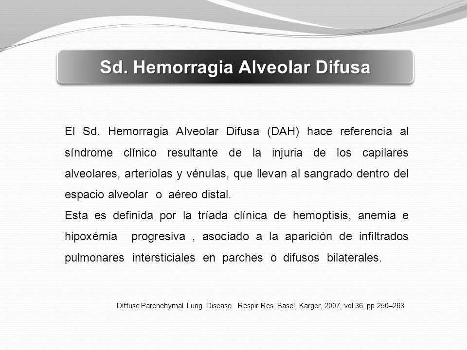 Sd. Hemorragia Alveolar Difusa