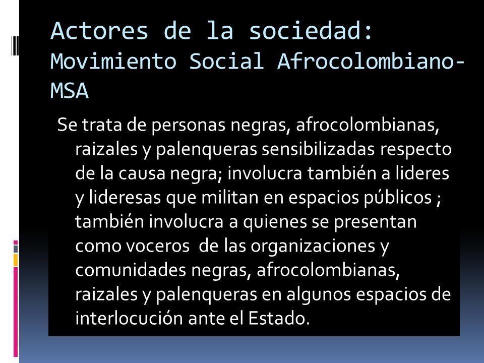 Actores de la sociedad: Movimiento Social Afrocolombiano-MSA