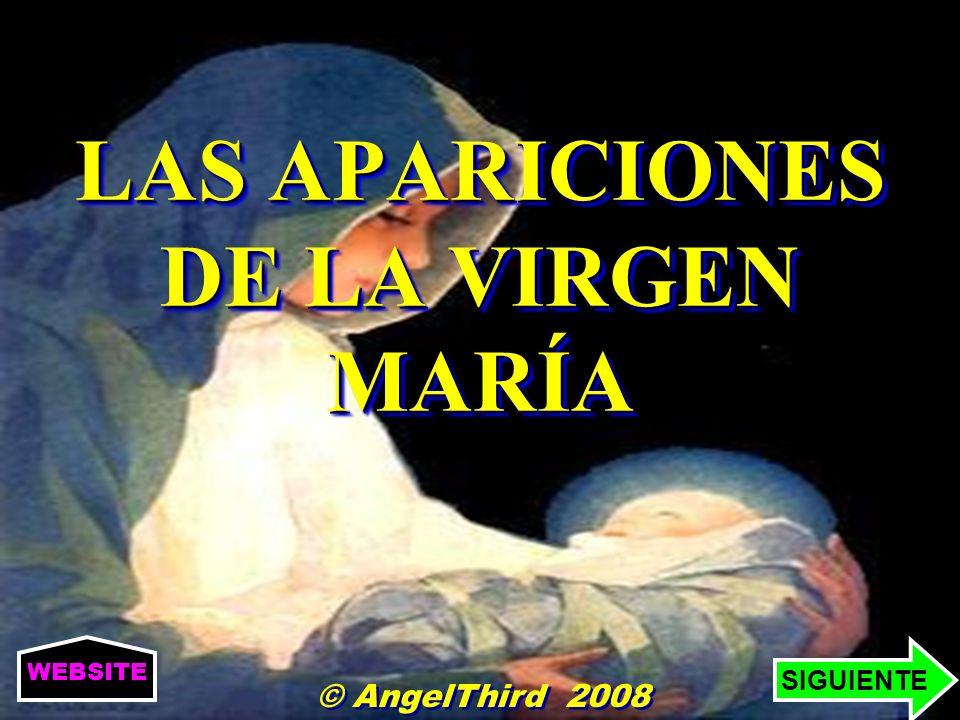 LAS APARICIONES DE LA VIRGEN MARÍA