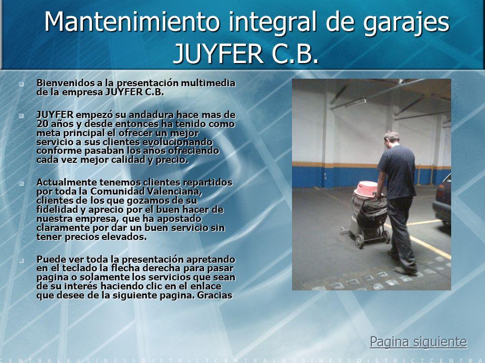 Mantenimiento integral de garajes JUYFER C.B.
