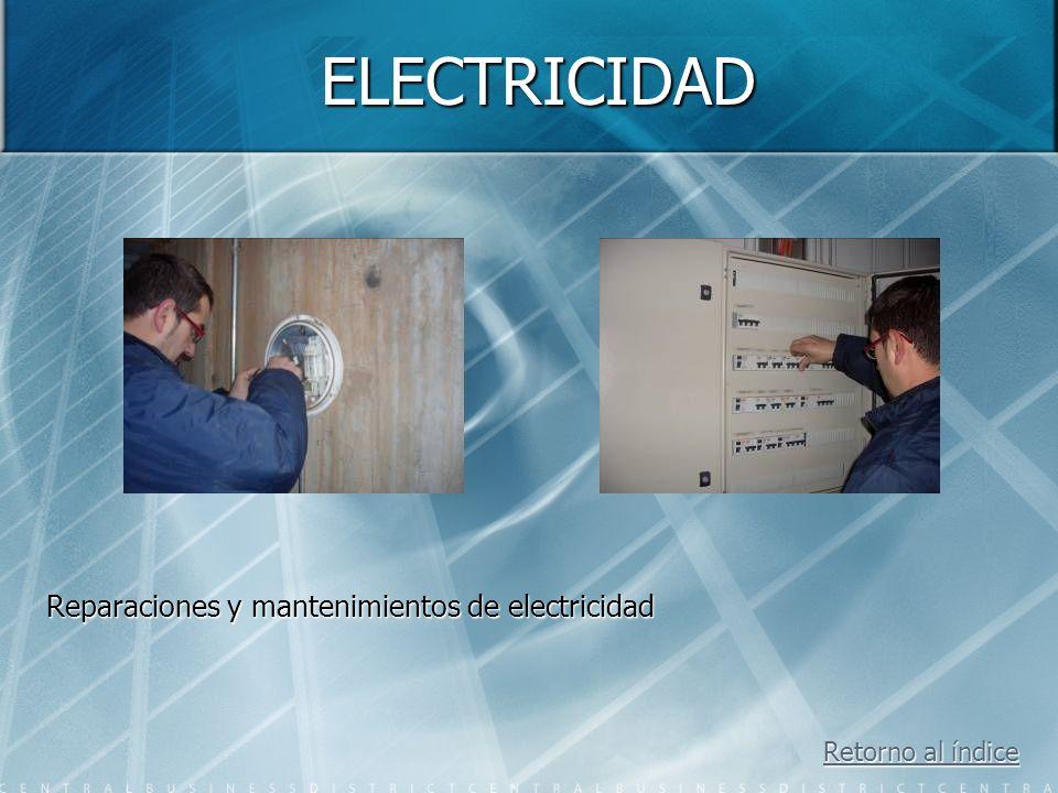 ELECTRICIDAD Reparaciones y mantenimientos de electricidad
