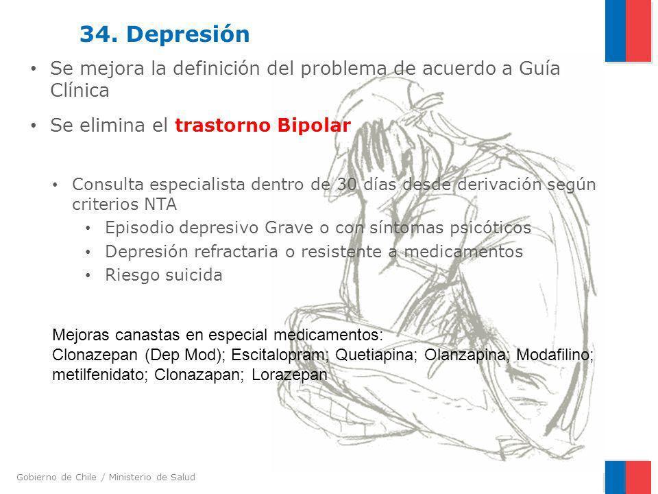 34. DepresiónSe mejora la definición del problema de acuerdo a Guía Clínica. Se elimina el trastorno Bipolar.
