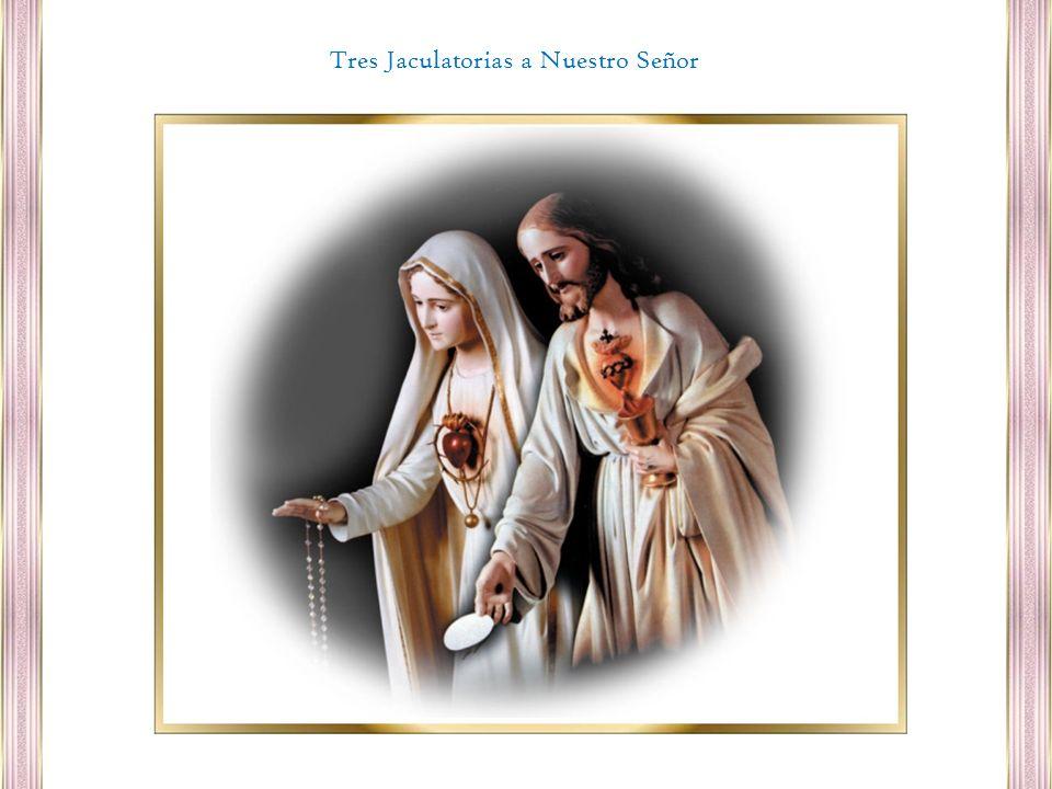 Tres Jaculatorias a Nuestro Señor