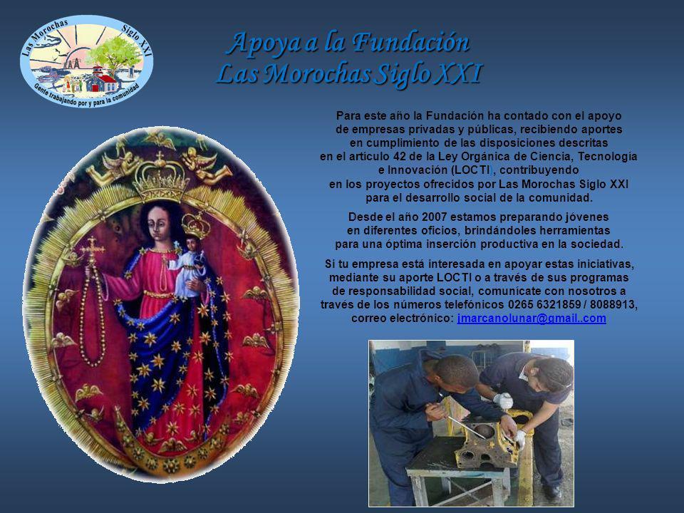 Apoya a la Fundación Las Morochas Siglo XXI