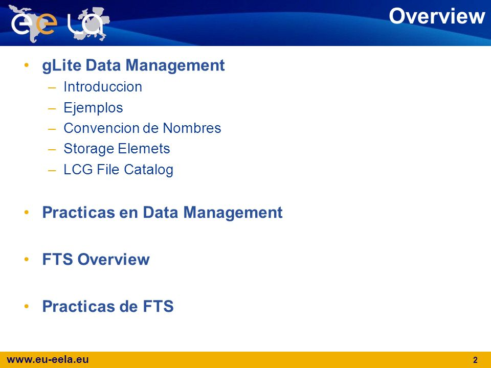 Overview gLite Data Management Practicas en Data Management