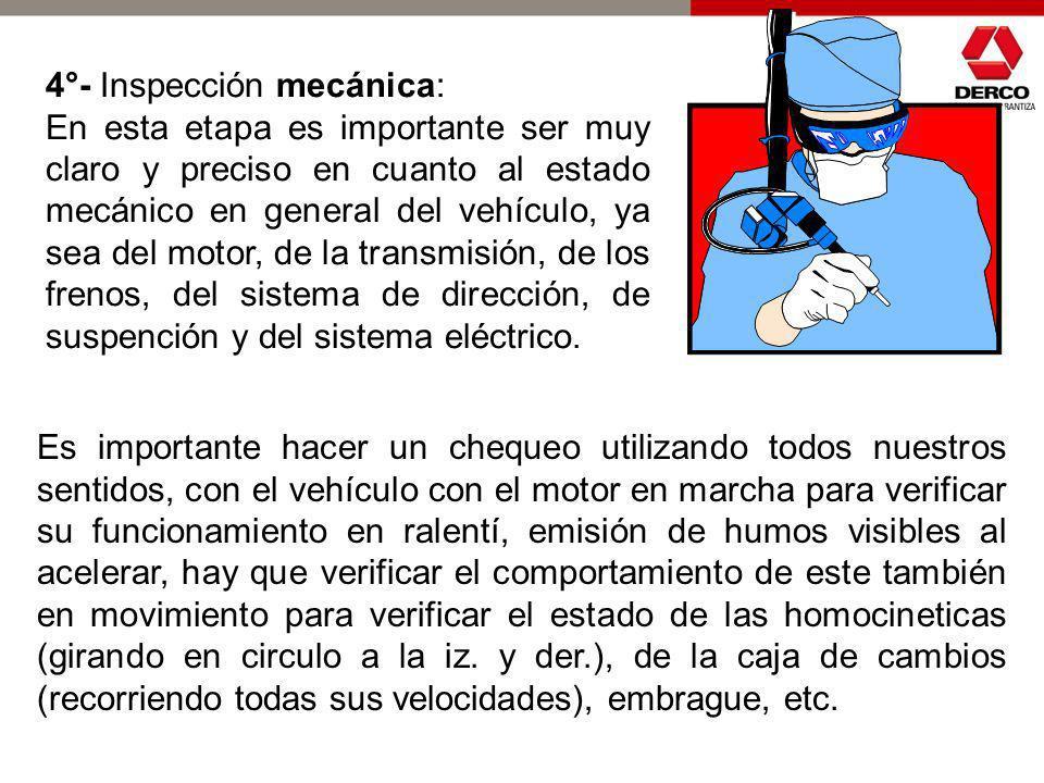 4°- Inspección mecánica: