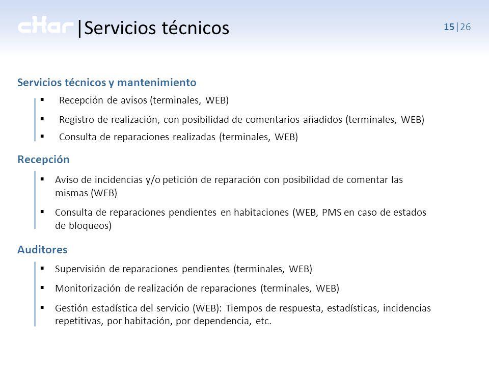 |Servicios técnicos Servicios técnicos y mantenimiento Recepción