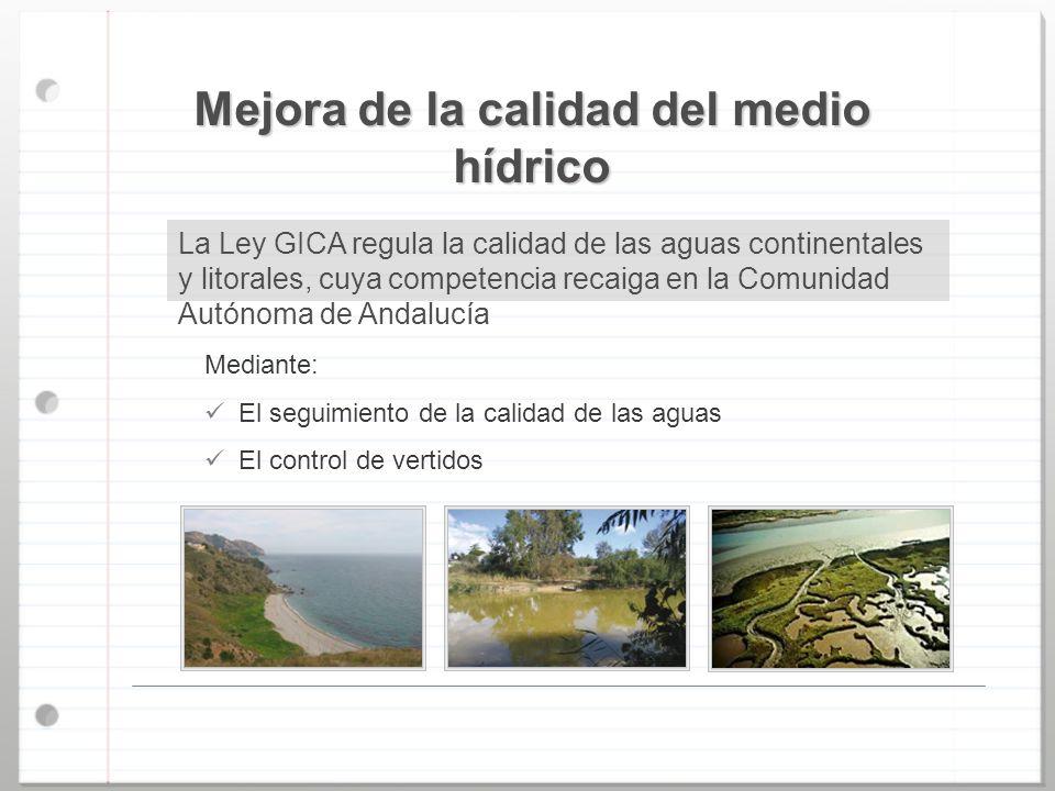 Mejora de la calidad del medio hídrico