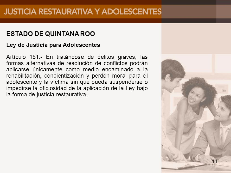 ESTADO DE QUINTANA ROO Ley de Justicia para Adolescentes