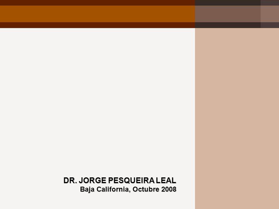 DR. JORGE PESQUEIRA LEAL