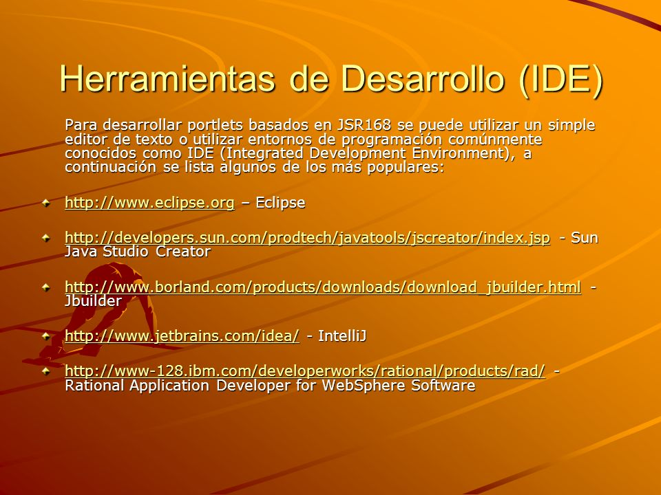 Herramientas de Desarrollo (IDE)