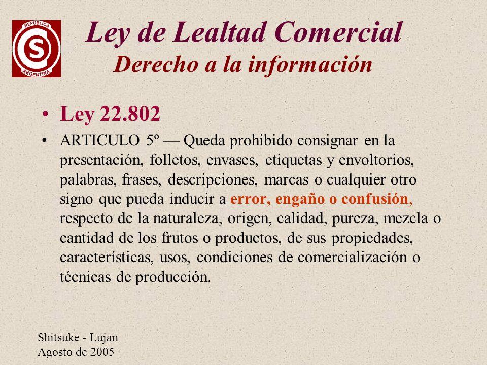 Ley de Lealtad Comercial Derecho a la información