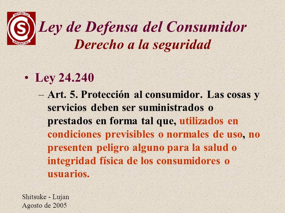 Ley de Defensa del Consumidor Derecho a la seguridad
