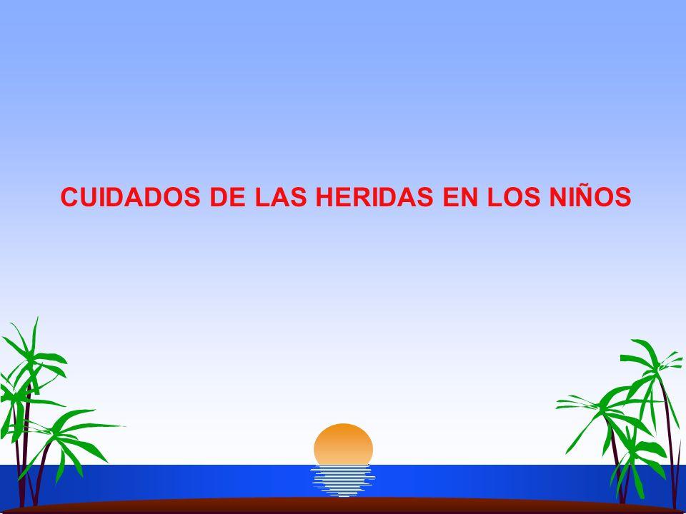 CUIDADOS DE LAS HERIDAS EN LOS NIÑOS