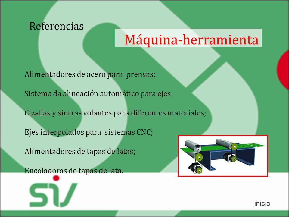 Máquina-herramienta Referencias Alimentadores de acero para prensas;