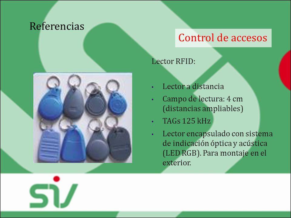 Referencias Control de accesos Lector RFID: Lector a distancia